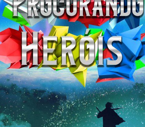 Procurando Heróis